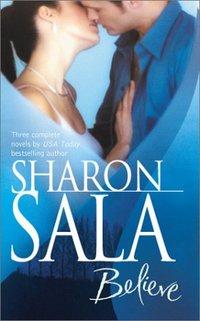 Believe by Sharon Sala