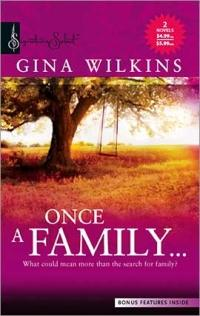 Once A Family by Gina Wilkins