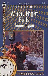 When Night Falls by Jenna Ryan