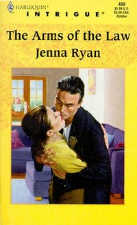 The Arms Of The Law by Jenna Ryan