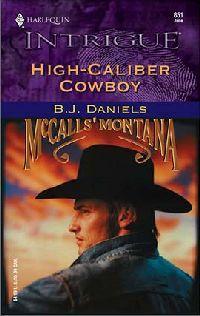 High-Caliber Cowboy by B.J. Daniels