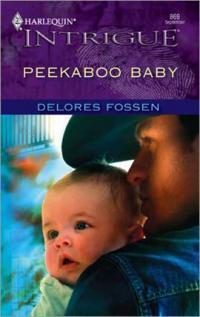 Peekaboo Baby by Delores Fossen