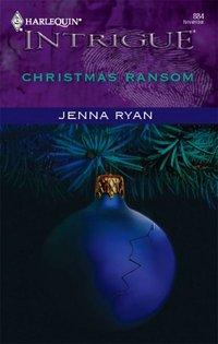 Christmas Ransom by Jenna Ryan