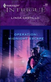 Operation: Midnight Escape by Linda Castillo