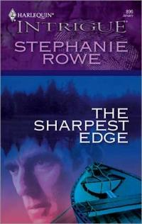 Excerpt of The Sharpest Edge by Stephanie Rowe