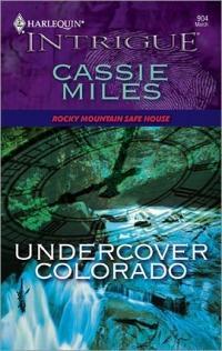 Undercover Colorado by Cassie Miles