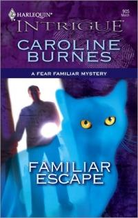 Familiar Escape by Caroline Burnes