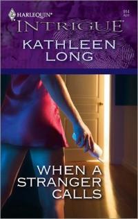 When a Stranger Calls by Kathleen Long