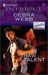 Raw Talent by Debra Webb