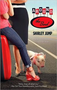 Around The Bend by Shirley Jump