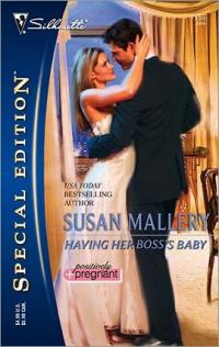 Having Her Boss's Baby by Susan Mallery