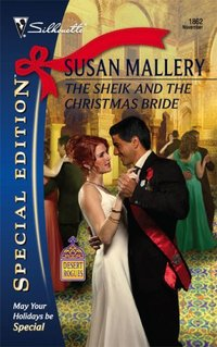 The Sheik and the Christmas Bride by Susan Mallery