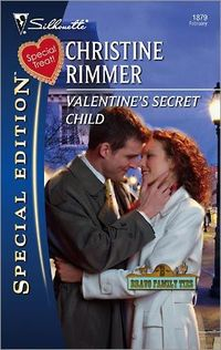 Valentine's Secret Child by Christine Rimmer
