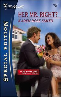 Her Mr. Right? by Karen Rose Smith