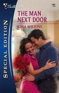 The Man Next Door by Gina Wilkins