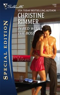 In Bed With The Boss by Christine Rimmer