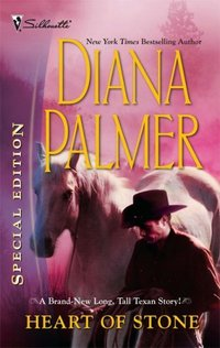Heart Of Stone by Diana Palmer