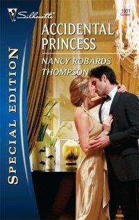 Accidental Princess by Nancy Robards Thompson