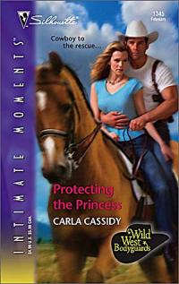 Protecting The Princess by Carla Cassidy