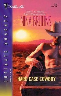 Hard Case Cowboy by Nina Bruhns