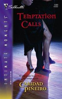 Temptation Calls by Caridad Pineiro