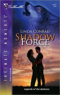 Excerpt of Shadow Force by Linda Conrad