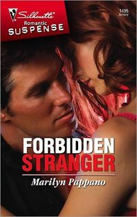 Forbidden Stranger by Marilyn Pappano