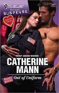 Out Of Uniform by Catherine Mann