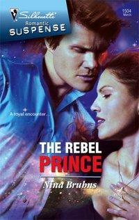 The Rebel Prince by Nina Bruhns