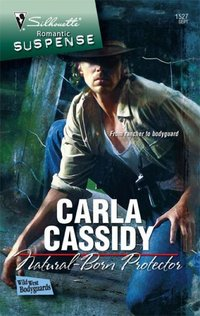 Natural-Born Protector by Carla Cassidy