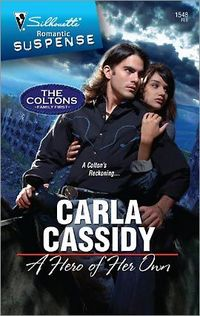 A Hero Of Her Own by Carla Cassidy