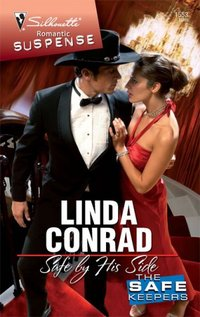 Safe By His Side by Linda Conrad