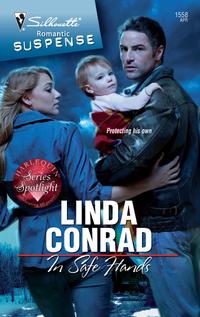 In Safe Hands by Linda Conrad