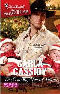 The Cowboy's Secret Twins by Carla Cassidy