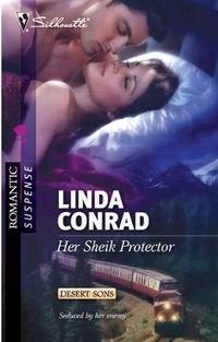 Her Sheik Protector by Linda Conrad