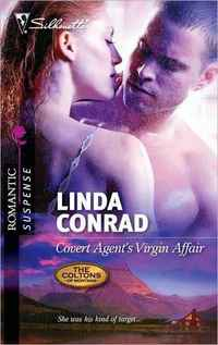 Covert Agent's Virgin Affair by Linda Conrad