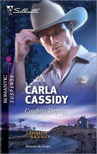 Cowboy Deputy by Carla Cassidy