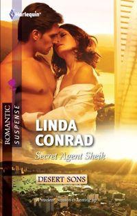 Secret Agent Sheik by Linda Conrad