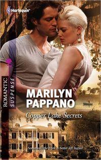 Copper Lake Secrets by Marilyn Pappano