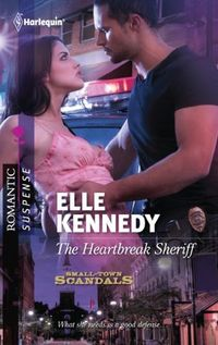 The Heartbreak Sheriff by Elle Kennedy