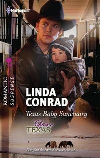 Texas Baby Sanctuary by Linda Conrad