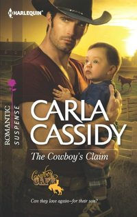 The Cowboy's Claim by Carla Cassidy