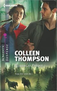 Passion To Protect by Colleen Thompson