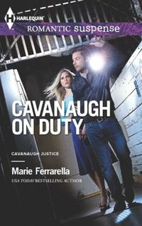 Cavanaugh On Duty