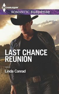 Last Chance Reunion by Linda Conrad