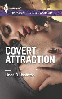 Covert Attraction by Linda O. Johnston