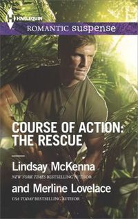 Course Of Action: The Rescue by Lindsay McKenna