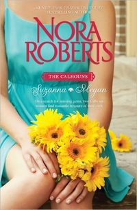 The Calhouns: Suzanna and Megan by Nora Roberts