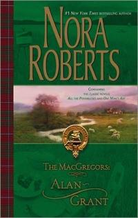 The MacGregors: Alan ~ Grant by Nora Roberts