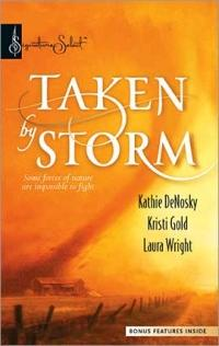 Taken By Storm by Kristi Gold